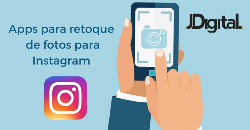 Apps para retoque de fotos para Instagram