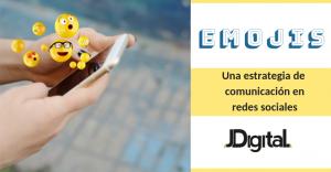 Emojis – Una estrategia de comunicación en redes sociales