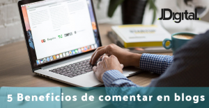 5 Beneficios de comentar en blogs