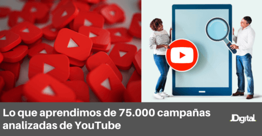 https://jdigital.mx/wp-content/uploads/2020/04/Lo-que-aprendimos-de-75.000-campañas-analizadas-de-YouTube.png